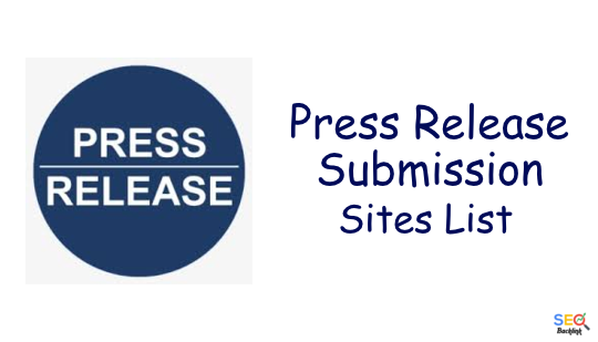 Press Release Submission Sites List – High DA and Do-follow