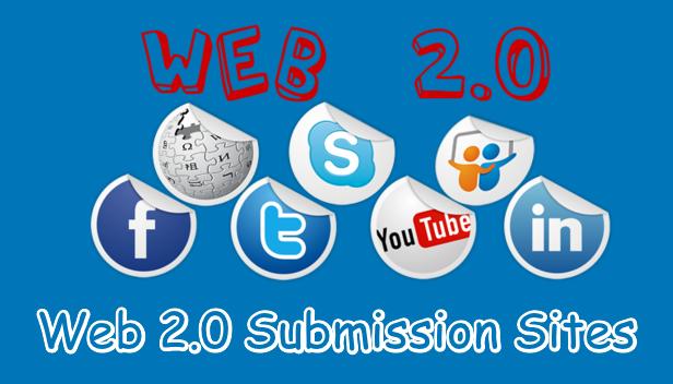 Web 2.0 Submission Sites List – (High DA Dofollow Backlinks)