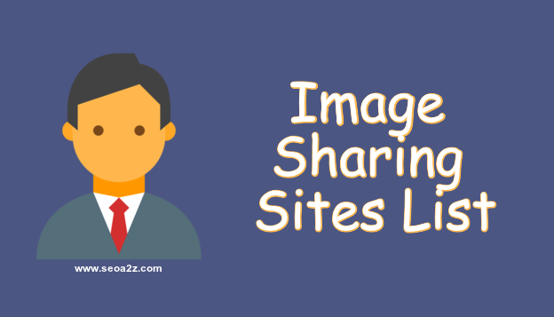60+ Free Image Sharing Sites List 2019 - High DA, PA, Alexa